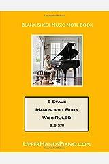 Upper Hands Piano 8 Stave Manuscript Book Extra Wide: 8.5 x 11 Paperback