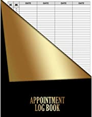 """Appointment Book: 4 Column Appointment Log Book with Times, for Salons,Spas, Stylists,Massage, Hairdressers Businesses...7.00 am -8.00 pm Times Daily and Hourly Schedule 15 Minute Interval, Large Size 8,5""""x11"""",120 page, Black and Gold Cover"""