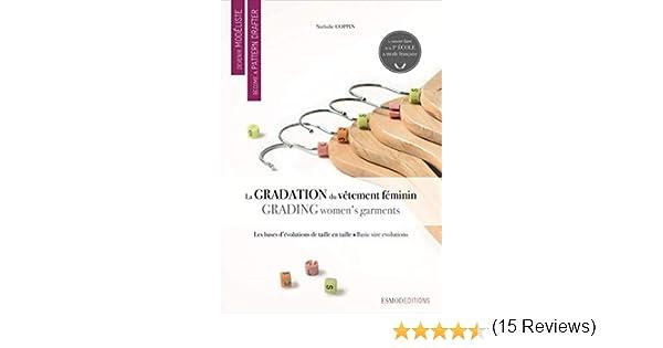 La gradation du vetement feminin: 1 Devenir modéliste: Amazon.es: Coppin, Nathalie, Gonnet, Isabelle, Lipton, Carol ...