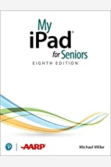 My iPad for Seniors(covers all iPads running iPadOS 14) (My...) Kindle Edition