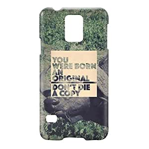 Loud Universe Samsung Galaxy S5 You Were Born An Original Don't Die a Copy Print 3D Wrap Around Case - Multi Color