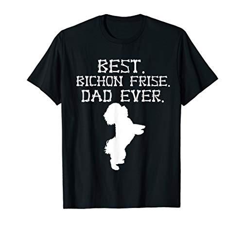 Funny Bones Best Bichon Frise Dad Ever Father