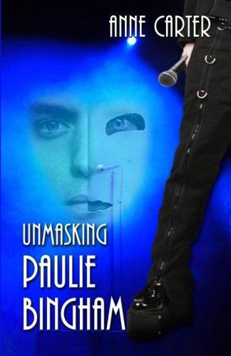 Unmasking Paulie Bingham (Paulie & Kate) (Volume 1)