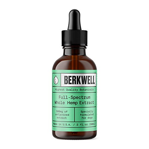 Berkwell Pure Whole Hemp Extract Oil For Dogs - 500mg 2oz - Supports Mobility and Calmness - From USA Organically Grown Hemp