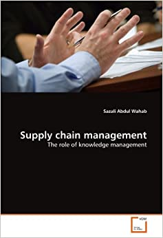 Book Supply chain management: The role of knowledge management