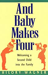 Baby Makes Four: Welcomi