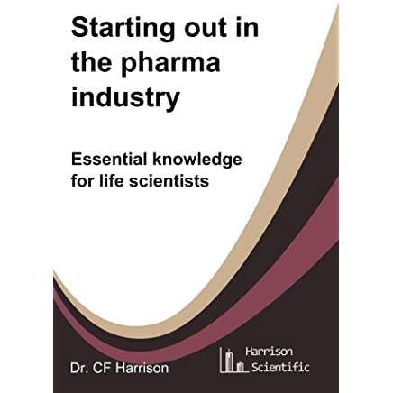 PDF Epub] Starting out in the pharma industry: Essential