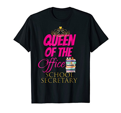 Women Cute: Queen Of The Office School Secretary Shirt Gift