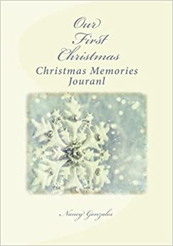 Our First Christmas: Christmas Memories Journal: Amazon.co.uk ...