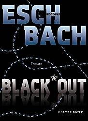 BLACK*OUT: Trilogie de la Cohérence, T1