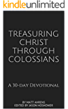 Treasuring Christ Through Colossians