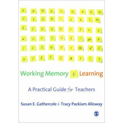 BY Gathercole, Susan E ( Author ) [{ Working Memory and Learning: A Practical Guide for Teachers By Gathercole, Susan E ( Author ) Apr - 01- 2008 ( Paperback ) } ]