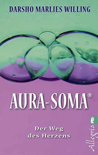 Aura-Soma: Der Weg des Herzens