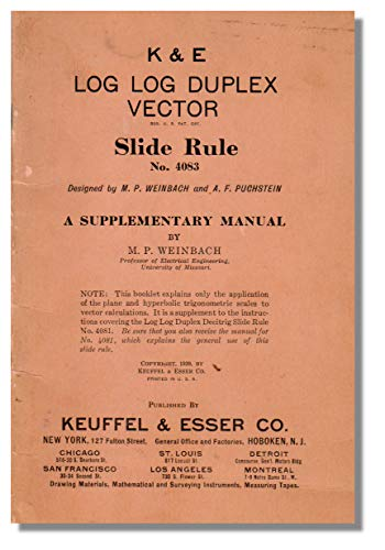 K & E Log Log Duplex Vector Slide Rule No. 4083: A Supplementary Manual ()