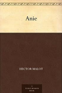 Anie par Malot