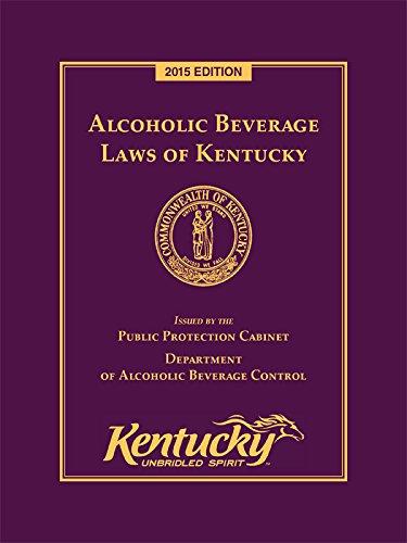 Download Alcoholic Beverage Laws of Kentucky pdf epub