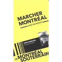 Le Montréal souterrain/Montréal underground
