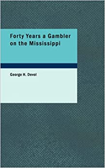 ??REPACK?? Forty Years A Gambler On The Mississippi. biggest Spanish menor mejores trade codigos nuestros formado