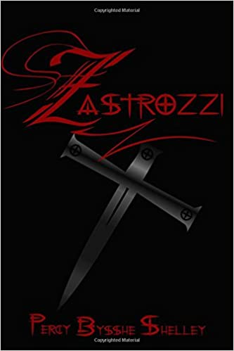 Book Zastrozzi: Cool Collector's Edition Printed In Modern Gothic Fonts Throughout
