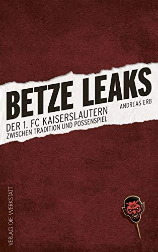betze-leaks-der-1-fc-kaiserslautern-zwischen-tradition-und-possenspiel