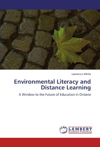 Environmental Literacy and Distance Learning: A Window to the Future of Education in Ontario