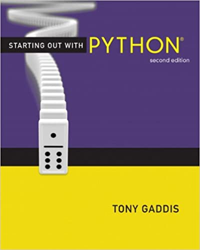 Starting out with python 2nd edition gaddis series starting out with python 2nd edition gaddis series 9780132576376 computer science books amazon fandeluxe Image collections