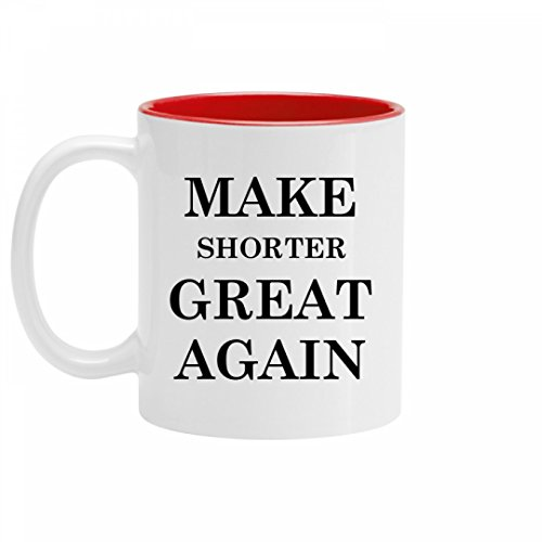 Make Shorter Great Again Gift: 11oz Two Tone Ceramic Coffee Mug