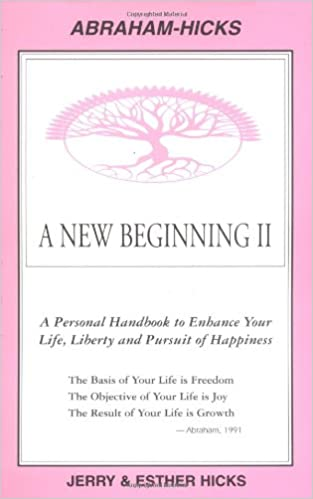 cb2783c682df A New Beginning II : A Personal Handbook to Enhance Your Life ...