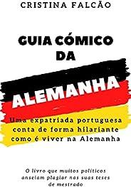Guia Cómico da Alemanha: Uma expatriada portuguesa conta de forma hilariante como é viver na Alemanha