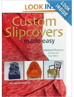 Custom Slipcovers Made Easy: Weekend Projects to Dress Up Your Decor