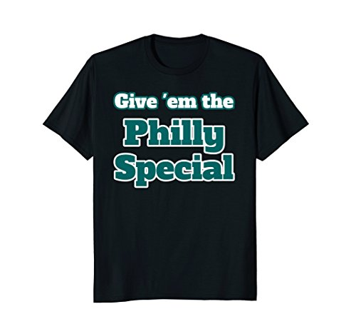 Philly Special Tee, Give 'em the Philly Special, Fan Shirt