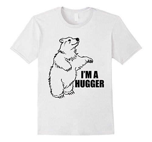 Mens I'm a Hugger Shirt - Funny Bear Shirt - Inspirational Shirt 3XL (Hugger White T-shirt)