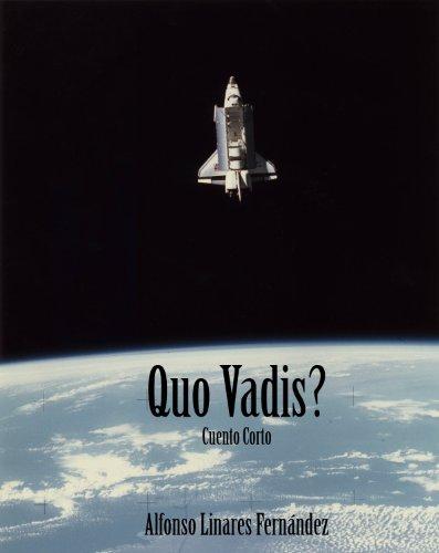 Quo Vadis? (Spanish Edition)