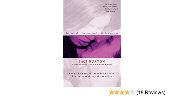 Bound, Branded, & Brazen - Kindle edition by Jaci Burton. Literature & Fiction Kindle eBooks @ Amazon.com.