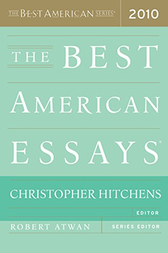 The Best American Essays 2010 (The Best American Series ®)
