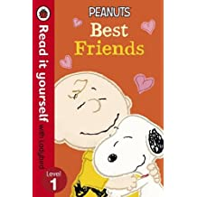 Read It Yourself with Ladybird Peanuts Best Friends: Level 1