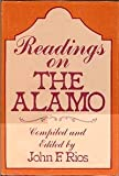Reading of the Alamo, John F. Rios, 0533071232