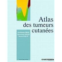 Atlas des Tumeurs Cutanees