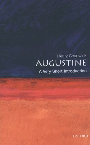 Augustine: A Very Short Introduction (Very Short Introductions Book 38) ()