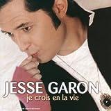 Je Crois En La Vie by Jesse Garon