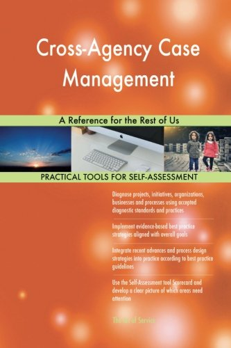 Download Cross-Agency Case Management: A Reference for the Rest of Us ebook