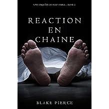 Réaction en Chaîne (Une Enquête de Riley Paige – Tome 2) (French Edition)