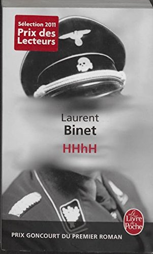 HHhH  Prix Goncourt Du Premier Roman En 2010  Au Cinema French Edition