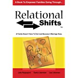Relational Shifts: A Family Doesn't Have to End Just Because a Marriage Does ~ Julie Rappaport