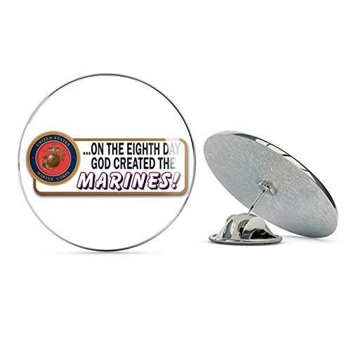 On The Eighth Day God Created The Marines Steel Metal 0.75