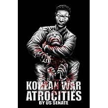 Korean War Atrocities (Illustrated)