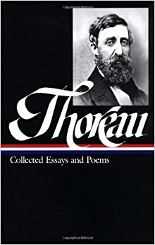 henry david thoreau   collected essays and poems  library of    henry david thoreau   collected essays and poems  library of america  hardcover – april