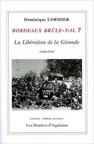 En ligne Bordeaux brûle-t-il? pdf
