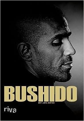 bushido biografie amazonde bushido lars amend bcher - Bushido Lebenslauf