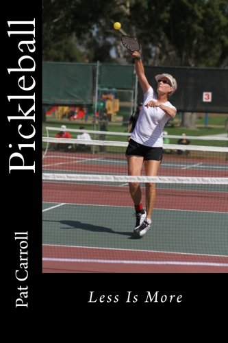Pickleball: Less Is More